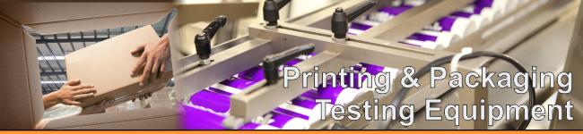 Printing & Packaging Testing equipment